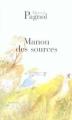 Couverture L'eau des collines, tome 2 : Manon des sources Editions de Fallois (Fortunio) 2009