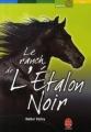Couverture Le ranch de l'étalon noir Editions Le Livre de Poche (Jeunesse - Aventure) 2007