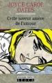 Couverture Cette saveur amère de l'amour Editions Stock (Nouveau Cabinet cosmopolite) 1992