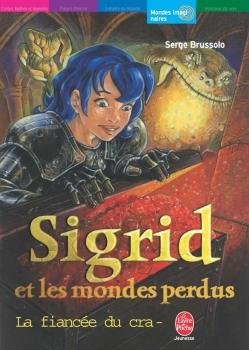 Couverture Sigrid et les mondes perdus, tome 2 : La fiancée du crapaud