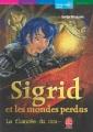 Couverture Sigrid et les mondes perdus, tome 2 : La fiancée du crapaud Editions Le Livre de Poche (Jeunesse - Mondes imaginaires) 2004
