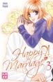 Couverture Happy Marriage!?, tome 03 Editions Kazé (Shôjo) 2011