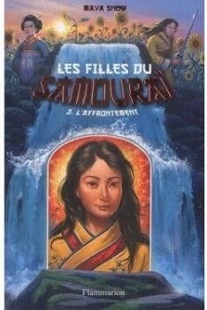 Couverture Les filles du samouraï, tome 3 : L'Affrontement