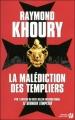 Couverture La Malédiction des templiers Editions Presses de la cité 2010