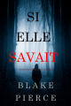 Couverture Kate Wise, tome 1 : Si elle savait Editions Fnac 2018