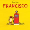 Couverture Francisco Editions L'École des loisirs 2019