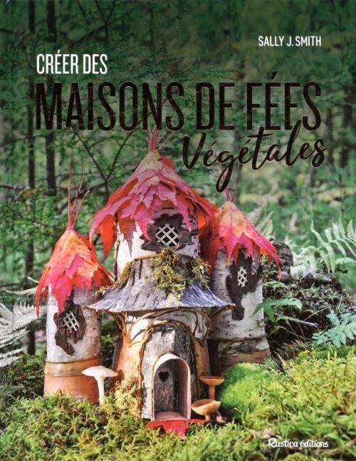 Couverture Créer des maisons de fées végétales