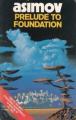Couverture Fondation, tome 1 : Prélude à Fondation Editions Grafton 1988