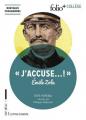 Couverture J'accuse ! et autres textes sur l'affaire Dreyfus / J'accuse ! : Emile Zola et l'affaire Dreyfus Editions Folio  (+ Collège) 2017