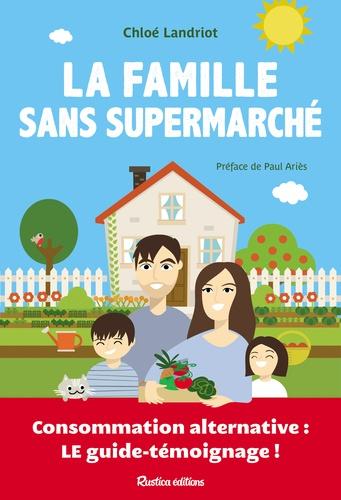 Couverture La famille sans supermarché