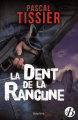 Couverture La dent de la rancune Editions de Borée (Marge noire) 2019