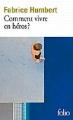 Couverture Comment vivre en héros ? Editions Folio  2019