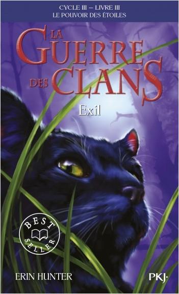 Couverture La guerre des clans, cycle 3 : Le pouvoir des étoiles, tome 3 : Exil
