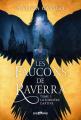 Couverture Les faucons de Raverra, tome 1 : La sorcière captive Editions Castelmore 2019