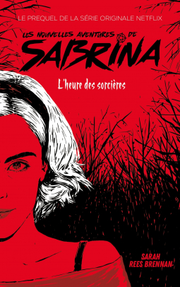 Couverture Les Nouvelles Aventures de Sabrina - L'heure des sorcières