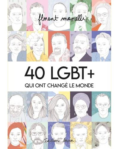 Couverture 40 LGBT+ qui ont changé le monde