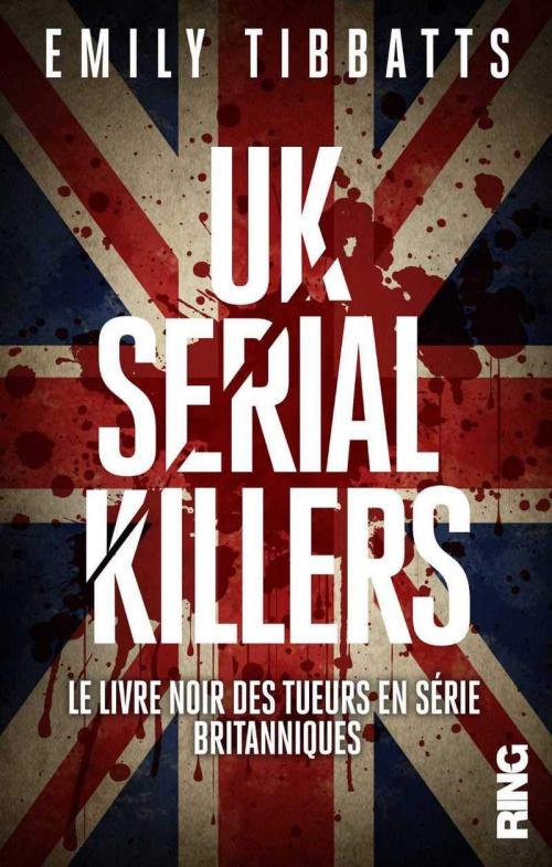 Couverture UK Serial Killers - Le livre noir des tueurs en série britanniques