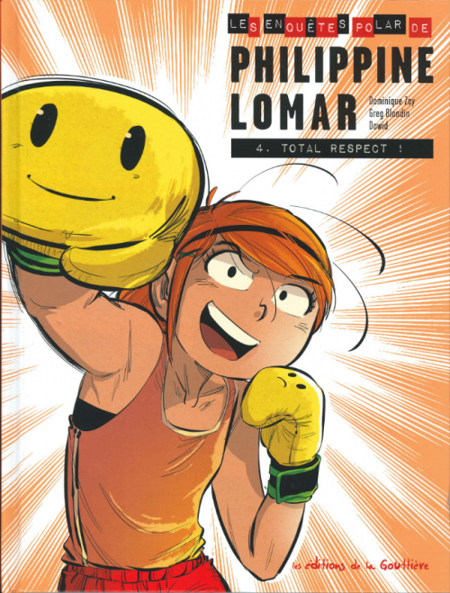 Couverture Philippine Lomar, tome 4 : Total Respect !