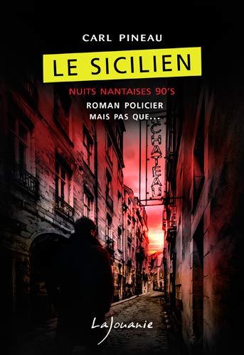 Couverture Le sicilien : les Nuits nantaises 90's