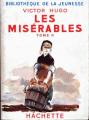 Couverture Les Misérables, abrégé, tome 2 Editions Hachette (Bibliothèque de la jeunesse) 1950