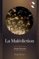 Couverture La Malédiction Editions Readiktion 2019