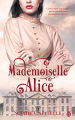 Couverture Mademoiselle Alice Editions Gloriana 2019