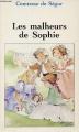 Couverture Les malheurs de Sophie Editions Carrefour 1994