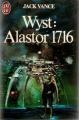 Couverture Alastor, tome 3 : Wyst : Alastor 1716 Editions J'ai Lu (Science-fiction) 1983