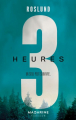 Couverture Trois heures Editions Mazarine (Thriller) 2019