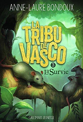 Couverture La tribu de Vasco, tome 3 : La survie