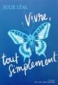 Couverture Vivre, tout simplement Editions Anne Carrière 2019