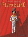 Couverture Pietrolino, tome 1 : Le clown frappeur Editions Les Humanoïdes Associés 2007