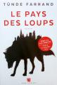 Couverture Le pays des loups Editions Anne Carrière 2019