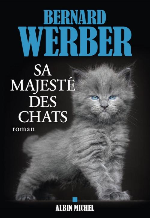 Couverture Cycle des Chats, tome 2 : Sa Majesté des Chats