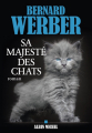 Couverture Cycle des Chats, tome 2 : Sa Majesté des Chats Editions Albin Michel 2019