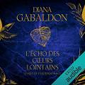 Couverture Le chardon et le tartan, tome 09 : L'écho des coeurs lointains, partie 1 : Le prix de l'Indépendance Editions Audible studios 2019