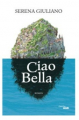 Couverture Ciao bella  Editions Cherche Midi 2019