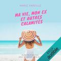 Couverture Ma vie, mon ex et autres calamités Editions Audible studios 2018