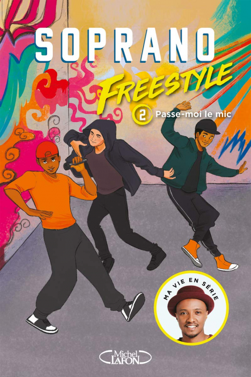 Couverture Freestyle, tome 2 : Passe-moi le mic