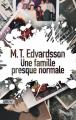 Couverture Une famille presque normale Editions Sonatine 2019