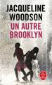 Couverture Un autre Brooklyn Editions Le Livre de Poche 2019