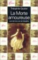 Couverture La morte amoureuse suivi de Une nuit de Cléopâtre Editions Librio 2001