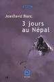 Couverture 3 jours au Népal Editions de la Loupe (19) 2013