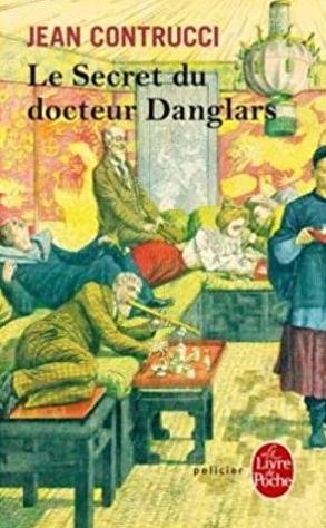 Couverture Le secret du docteur Danglars