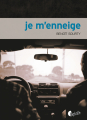 Couverture Je m'enneige Editions Asphalte 2019