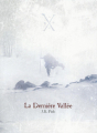 Couverture La Dernière Vallée Editions Passage du Nord-Ouest 2014