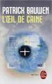 Couverture L'oeil de Caine Editions Le Livre de Poche (Thriller) 2010