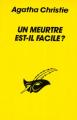 Couverture Un meurtre est-il facile ? Editions Librairie des  Champs-Elysées  (Le masque) 1995