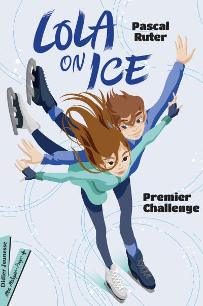 Couverture Lola on Ice, tome 1 : Premier challenge