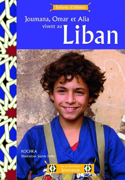 Couverture Joumana, Omar et Alia vivent au Liban